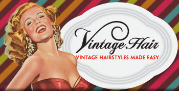 Vintage Hairstyles Made Easy